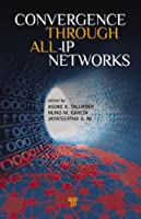 Convergence Through All-IP Networks Front Cover