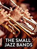 The Small Jazz Bands