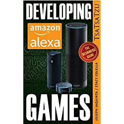 Developing Amazon Alexa Games: A Game Designer's Handbook