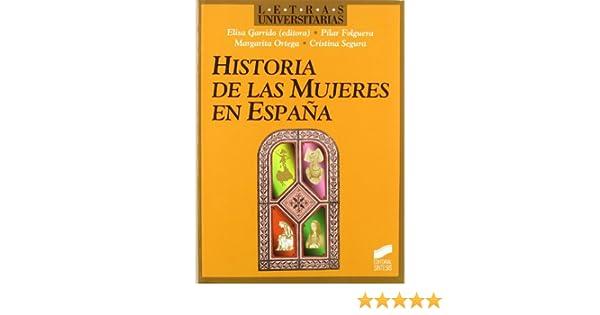 Historia de las mujeres en España: 15 Letras universitarias ...