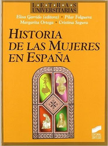 Historia de las mujeres en España: 15 Letras universitarias: Amazon.es: Folguera, Pilar: Libros