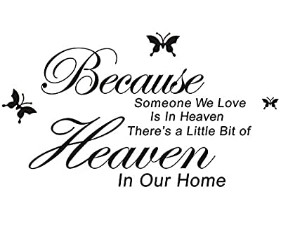 SHZONS Removable Wall Quotes Stickers Because Someone we Love in Heaven PVC Art Wall Saying Decals for Home and Room(Water Resistant)