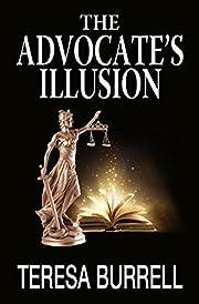 The Advocate's Illusion (The Advocate Series Book 9)
