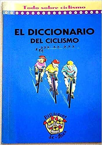 El diccionario del ciclismo: Amazon.es: Polo, Montero: Libros
