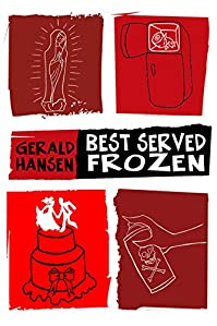 Best Served Frozen by Gerald Hansen ebook deal