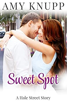 Sweet Spot by [Knupp, Amy]