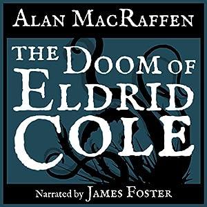 The Doom of Eldrid Cole Audiobook