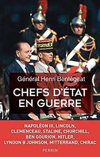 Chefs d'Etat en guerre, Bentégeat, Henri