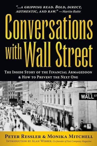 Download Conversations with Wall Street: The Inside Story of the Financial Armageddon and How to Prevent the Next One pdf