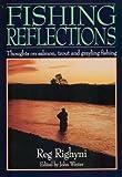 Fishing Reflections, Reg Righyni, 1853104442