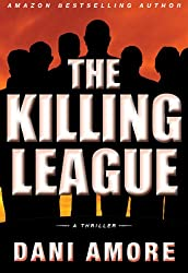 The Killing League (A Wallace Mack Thriller)