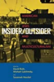 img - for Insider/Outsider: American Jews and Multiculturalism book / textbook / text book