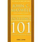 Excellence 101: Ce que tout leader devrait savoir