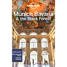 Lonely Planet Munich, Bavaria & the Black Forest 5th Ed.: 5th Edition