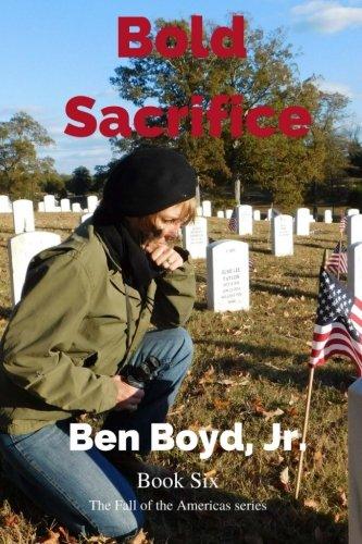 Bold Sacrifice