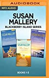 img - for Susan Mallery Blackberry Island Series: Books 1-3: Barefoot Season, Three Sisters, Evening Stars book / textbook / text book