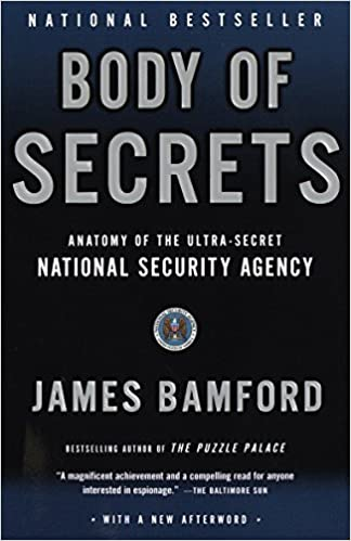 Body Of Secrets Anatomy Of The Ultra Secret National Security