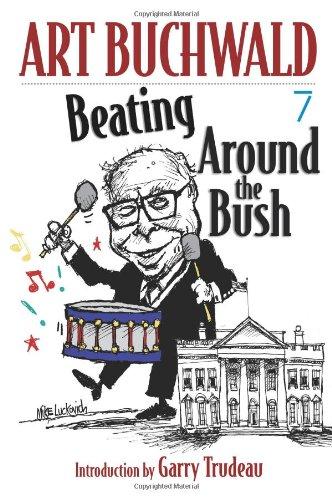 Download Beating Around the Bush: (Art Buchwald) PDF