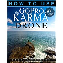GoPro: How To Use The GoPro KARMA Drone