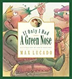 (US) If Only I Had a Green Nose