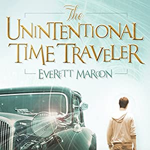 The Unintentional Time Traveler Audiobook