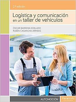 Book's Cover of Logística y comunicación en un taller de vehículos 2.ª edición (Español) Tapa blanda – 17 junio 2015