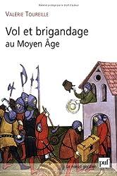 Vol et brigandage au Moyen Age