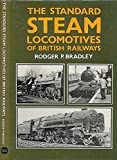 img - for Standard Steam Locomotives of British Railways by Rodger P. Bradley (1984-02-23) book / textbook / text book