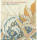 Arts and Crafts Movement, Rosalind P. Blakesley, 0714849677