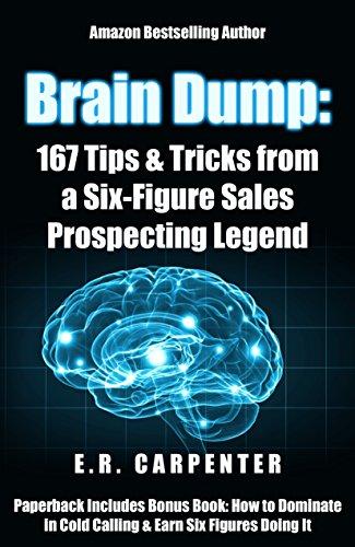 Brain Dump: 167 Tips & Tricks from a Six-Figure Sales Prospecting Legend (Best Follow Up Email Sales)