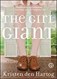 The Girl Giant: A Novel