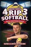 Brian Cain's 4RIP3 Softball, Brian Cain, 149485872X