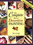The Complete Book of Decorative Painting, Tera Leigh, 1581800622