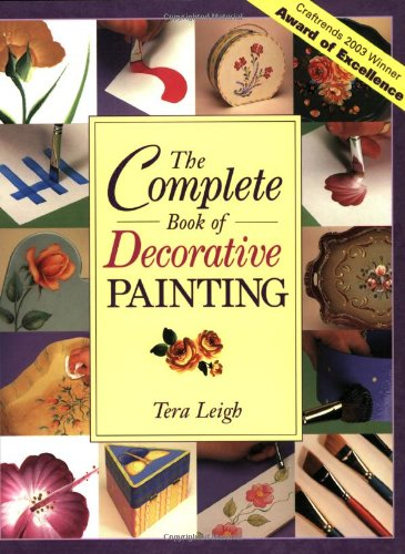 The Complete Book of Decorative Painting - Decorative Books Painting