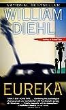 Eureka, William Diehl, 0345411471
