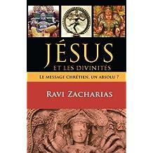 Jésus et les divinités (French Edition)