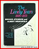 The Lively Years, 1920-1973, Brooks Atkinson and Al Hirschfeld, 0809618567