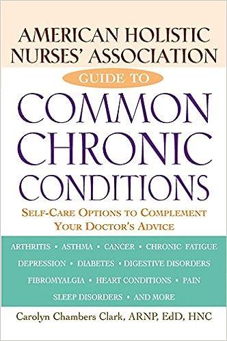 American Holistic Nurses' Association Guide to Common Chronic