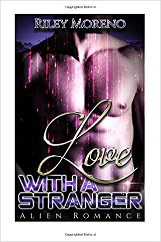 Love with a Stranger: (Alien Fantasy Collection) (Interracial New adult Short Stories)