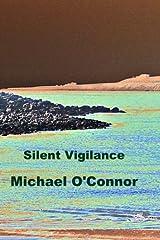Silent Vigilance Paperback