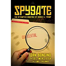 Spygate: The Attempted Sabotage of Donald J. Trump