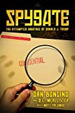 #1: Spygate: The Attempted Sabotage of Donald J. Trump