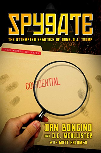 Book cover from Spygate: The Attempted Sabotage of Donald J. Trump by Dan Bongino