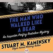 The Man Who Walked Like a Bear | Stuart M. Kaminsky