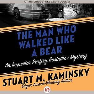 The Man Who Walked Like a Bear Audiobook
