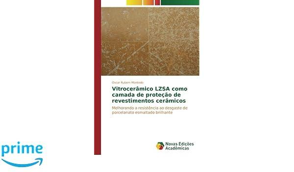 Vitrocerâmico LZSA como camada de proteção de revestimentos ...