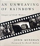An Unweaving of Rainbows, John Minihan, 0285634585