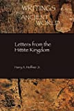 Letters from the Hittite Kingdom (Writings from the Ancient World/Society of Biblical Literature)
