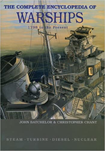 Télécharger les manuels pdf The Complete Encyclopedia of Warships 1798 to the Present: Steam, Turbine, Diesel, Nuclear 9036617197 PDF
