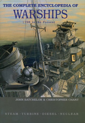 Read Online The Complete Encyclopedia of Warships: 1798 - 2006 PDF